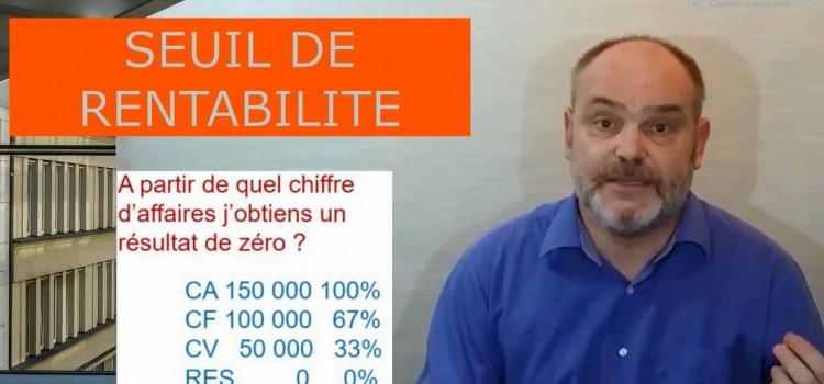 Le seuil de rentabilité et le point mort (vidéo)
